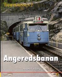 Trafikminnen 2, Angeredsbanans historia