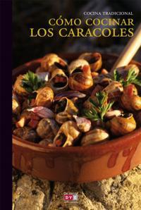 Como cocinar los caracoles