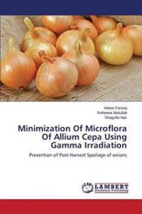 Minimization of Microflora of Allium Cepa Using Gamma Irradiation