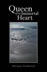 Queen of My Immortal Heart