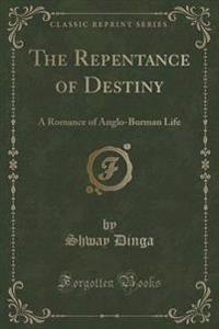 The Repentance of Destiny