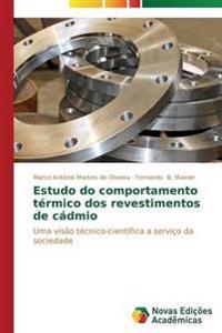 Estudo Do Comportamento Termico DOS Revestimentos de Cadmio