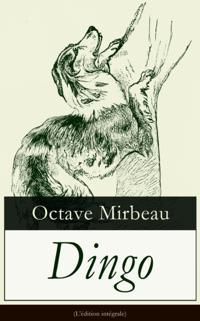 Dingo (L'edition integrale)