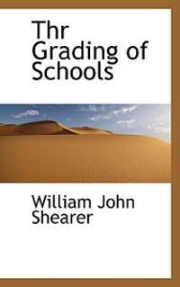 Thr Grading of Schools