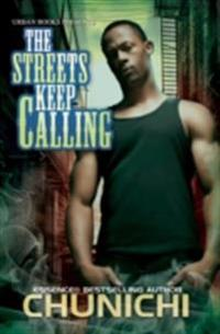 Streets Keep Calling