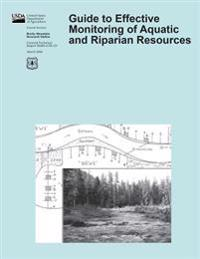 Guide to Effective Monitoring of Aquatic and Riparian Resources