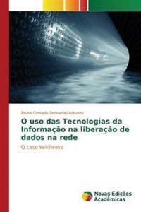 O USO Das Tecnologias Da Informacao Na Liberacao de Dados Na Rede