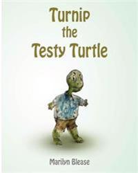 Turnip the Testy Turtle