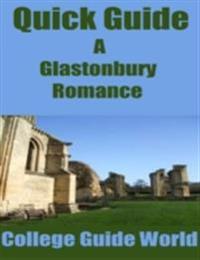 Quick Guide: A Glastonbury Romance