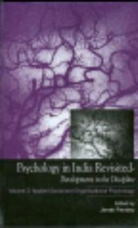 Psychology in India Revisited - Developments in the Discipline