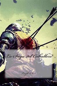 La Saga del Caballero