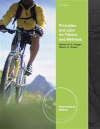 Principles and Labs for Fitness and Wellness, International Edition