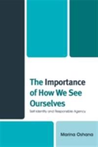 Importance of How We See Ourselves