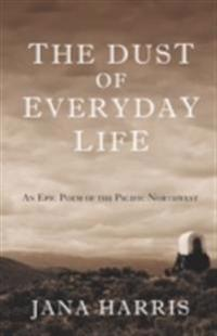 Dust of Everyday Life