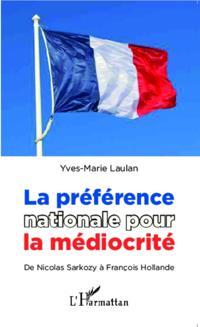 La preference nationale pour la mediocrite