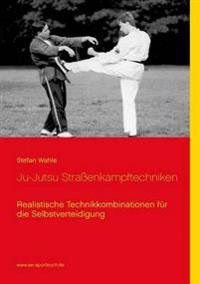 Ju-Jutsu Straßenkampftechniken