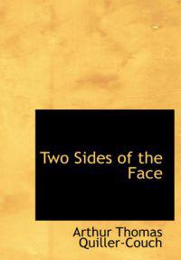 Two Sides of the Face