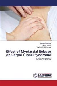 Effect of Myofascial Release on Carpal Tunnel Syndrome