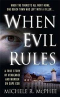 When Evil Rules