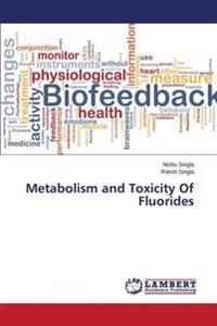Metabolism and Toxicity of Fluorides