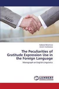 The Peculiarities of Gratitude Expression Use in the Foreign Language