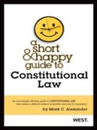 Short and Happy Guide to Constitutional Law
