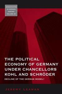 Political Economy of Germany under Chancellors Kohl and SchrAder