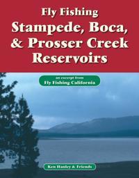 Fly Fishing Stampede, Boca & Prosser Creek Reservoirs