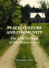 Place, Culture and Community