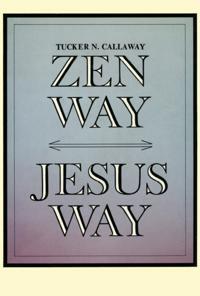 Zen Way-Jesus Way