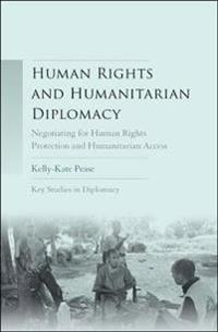 Human Rights and Humanitarian Diplomacy