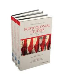 The Encyclopedia of Postcolonial Studies