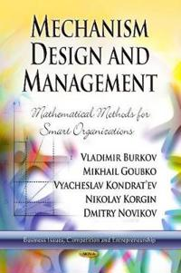 Mechanism Design and Management