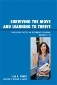 Surviving the Move and Learning to Thrive