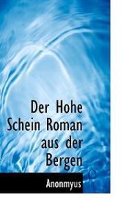 Der Hohe Schein Roman Aus Der Bergen