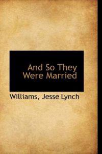 And So They Were Married