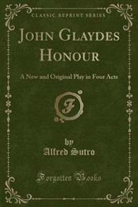 John Glaydes Honour