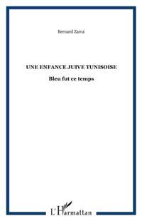 Une enfance juive tunisoise