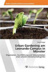 Urban Gardening Am Leonardo-Campus in Munster