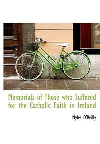 Memorials of Those Who Suffered for the Catholic Faith in Ireland