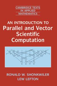 Introduction to Parallel and Vector Scientific Computation