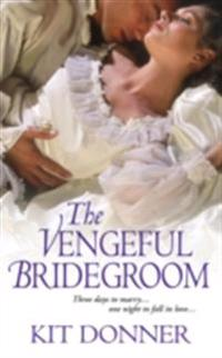 Vengeful Bridegroom