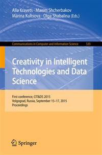 Creativity in Intelligent Technologies and Data Science
