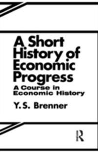 Short History of Economic Progress