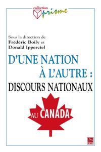 D'une nation a l'autre : discours nationaux au Canada