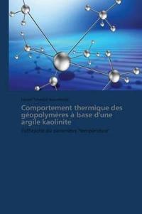Comportement Thermique Des G�opolym�res � Base d'Une Argile Kaolinite