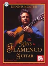 Keys to Flamenco Guitar Volume 1