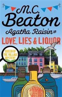 Agatha raisin and love, lies and liquor