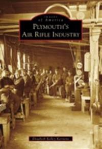 Plymouth's Air Rifle Industry