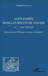 Alexandrie dans les recits de voyage
